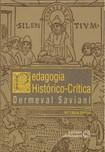 Dermeval Saviani - Pedagogia histórico-critica primeiras aproximações [11ª ed revisada]