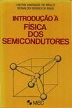 Introdução À Física Dos Semicondutores [Hilton Andrade De Mello & Ronaldo Sérgio De Biasi] [1975]