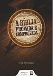 a biblia provada e comprovada