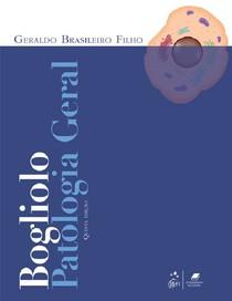 Patologia Geral - 5ª edição 2013 - Bogliolo