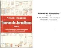 Teorias do jornalismo vol 2 nelson traquina