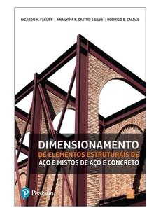 livro aço fakury , Dimensionamento de elementos estruturais de aço e mistos de aço e concreto