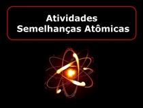 Aula 2 - 02 03 2021- Atividades - Semelhanças atômicas
