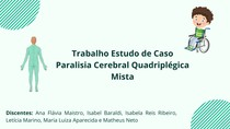 Trabalho Estudo de Caso Paralisia Cerebral Quadriplégica Mista