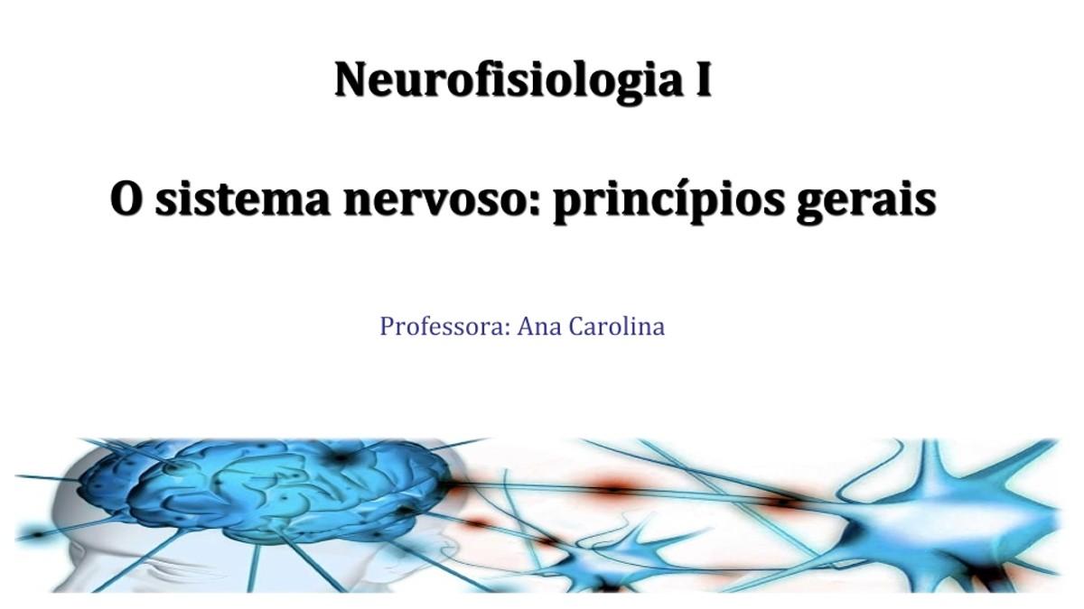 Pre-visualização do material Aula 2 - neurofisiologia I_Estácio - página 1
