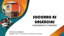 AULA 9 - SOCORRO AS URGÊNCIAS ATENDIMENTO E OMISSÃO