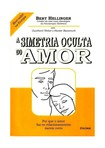 A-Simetria-Oculta-Do-Amor-Bert-Hellinger-2012