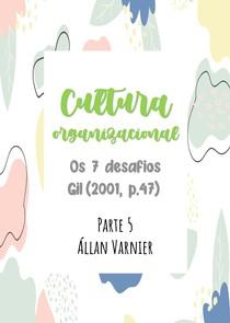Cultura Organizacional - Parte 5 Desafios - Állan Varnier