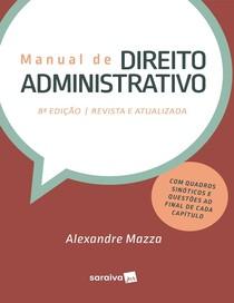 MANUAL DE DIREITO ADMINISTRATIVO - Alexandre Mazza- 2018.pdf