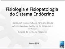 Fisiologia e Fisiopatologia do Sistema Endócrino