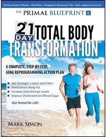 The primal blueprint 21day total body transformation a step 20 the primal blueprint 21day total body transformation a step by step gene malvernweather Choice Image