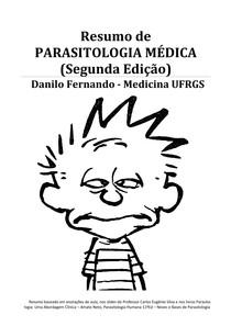 Resumo de Parasitologia Médica 2ªEd - Danilo Fernando