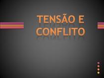 TENSÃO E CONFLITO