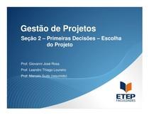 Primeiras decisões - Escolha do projeto