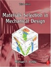Materials Selection in Mechanical Design (Michael F. Ashby) - 3ª ed. (inglês)
