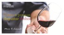 ebook Como e porque degustar vinhos Missão Sommelier