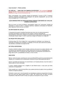 Caso Concreto 7 - AÇÃO INDENIZATÓRIA DE DANOS MATERIAIS E MORAIS COM PEDIDO DE TUTELA DE URGÊNCIA ANTECIPADA