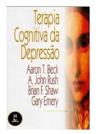 TERAPIA COGNITIVA DA DEPRESSÃO   Beck