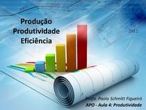 Aula 04   APO   Eficiencia e Produtividade