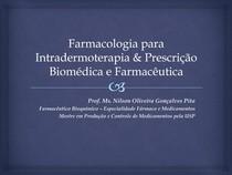 Farmacologia para Intradermoterapia & Prescrição Biomédica e Farmacêutica - Material Complementar