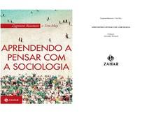 BAUMAN, Zygmunt; MAY, Tim - Introdução - Aprendendo a pensar com a sociologia (1)