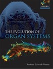 Schmidt - Rhasea 2007  The Evolution of Organ Systems