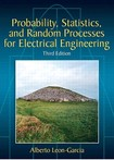 Leon Garcia - Probability, Statistics and Random Processes For Electrical Engineering 3rd edition