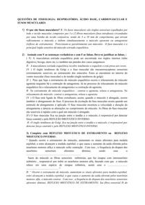 QUESTÕES DE FISIOLOGIA: RESPIRATÓRIO, ÁCIDO BASE, CARDIOVASCULAR E FUSOS MUSCULARES