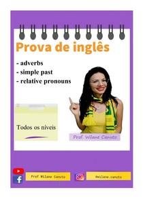 ING - prova - Adverbs, simple past, relative pronouns