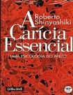 A Caricia Essencial   Roberto Shinyashiki