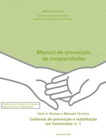 Manual de prevenção de incapacidades, MS 2008