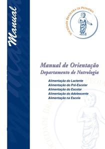 Manual de orientação para alimentação do lactente ao adolescente na escola.