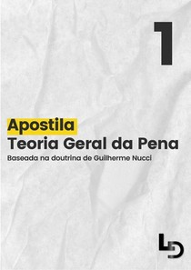 APOSTILA - TEORIA GERAL DA PENA