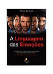 A Linguagem das Emoções - Paul Ekman