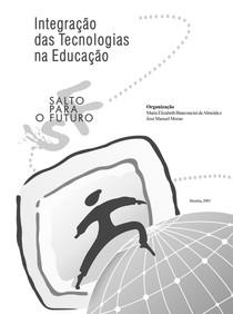 Integração das Tecnologias na Educação - Salto para o Futuro
