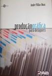 Produção Gráfica paraDesigners - André Villas-Boas