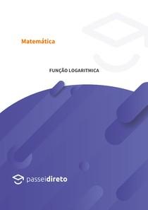 Definição e propriedades da função logarítmica