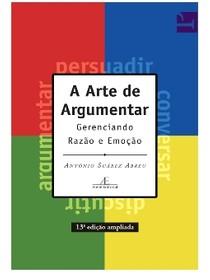livro a arte de argumentar gerenciando razo e emoo