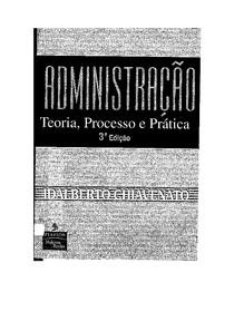 Livro Administração Teoria Processo e Prática 3ª Ed. Idalberto Chiavenato
