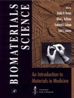 Biomaterials Science. An Introduction to Materials in Medicine - Ratner