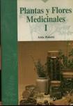 Plantas y flores medicinales  Aldo  Poletti