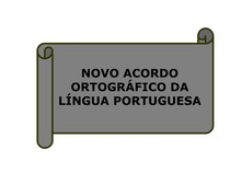 AULA 01 - SLIDES NOVO ACORDO ORTOGRAFICO DA LINGUA PORTUGUESA_ACENTUAÇÃO