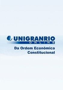 APOSTILA 08  DIREITO ECONÔMICO  DA ORDEM ECONÔMICA CONSTITUCIONAL