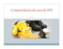 A importância do uso do EPI - Segurança 7b5830ec56