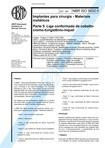 NBR 5832   Implantes para cirurgia   Materiais metalicos   Parte 5 Liga conformada de cobalto cro