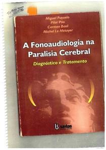 Livro Fonoaudiologia na Paralisia Cerebral