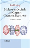 Fleming-Molecular Orbitals and Organic Chemical Reactions-student Edition