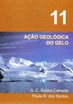 Decifrando a Terra - Cap 11 - ação geológica do gelo