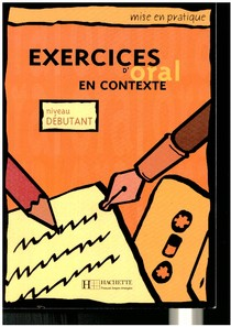 Exercices d'oral en contexte - débutant
