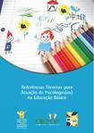 Referências Técnicas para Atuação de Psicólogos(as) na Educação Básica.CREPOP.